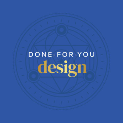Done-for-You Design